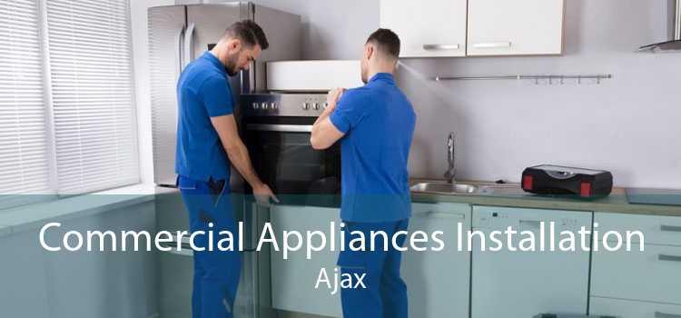 Commercial Appliances Installation Ajax
