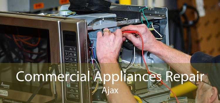 Commercial Appliances Repair Ajax