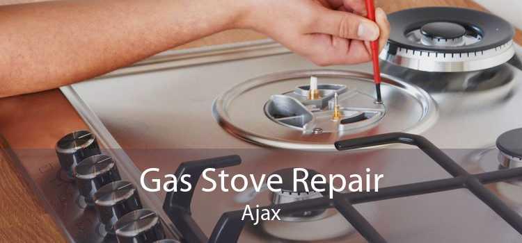 Gas Stove Repair Ajax