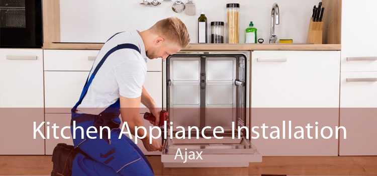 Kitchen Appliance Installation Ajax