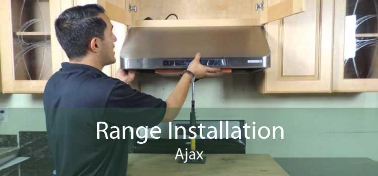 Range Installation Ajax