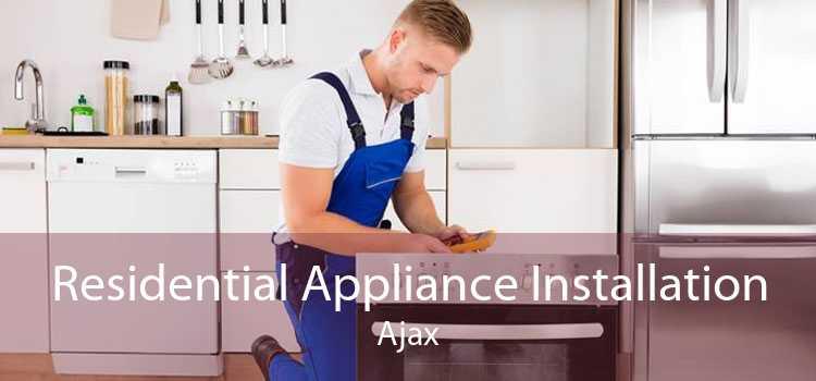 Residential Appliance Installation Ajax