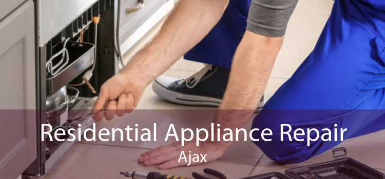 Residential Appliance Repair Ajax
