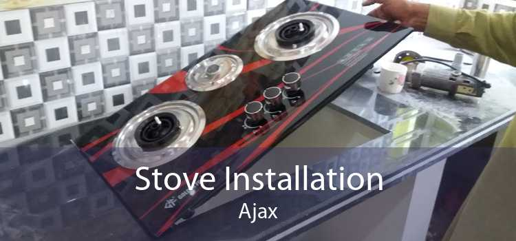 Stove Installation Ajax